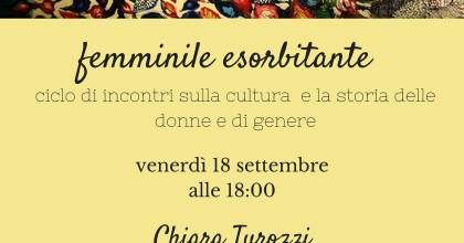 Femminile esorbitante: Chiara Turozzi - Lezione inaugurale