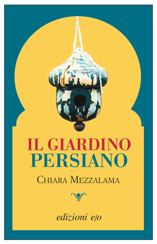 Il giardino persiano libreria delle donne padova - Il giardino italiano ...