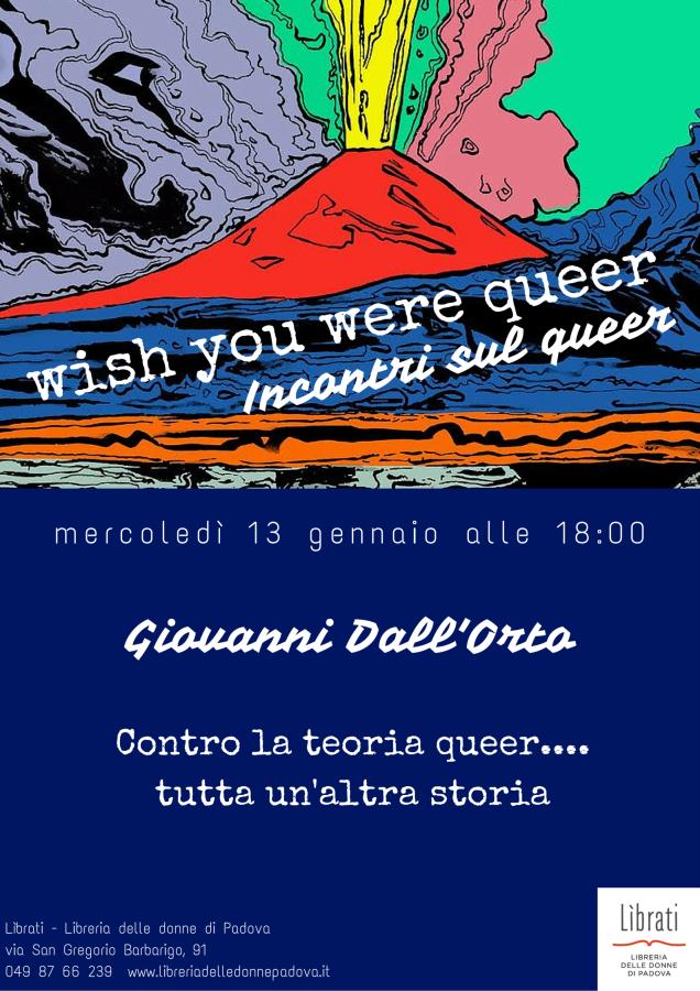 Wish you were queer? Incontri sul queer: Giovanni Dall'Orto