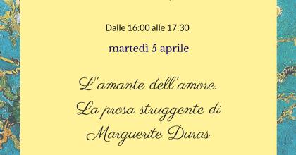 Thé letterario: Marguerite Duras
