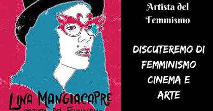 Lina Mangiacapre. Artista del femminismo