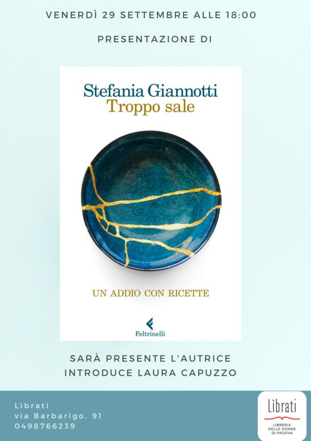 """""""Troppo sale. Un addio con ricette"""" di Stefania Giannotti"""