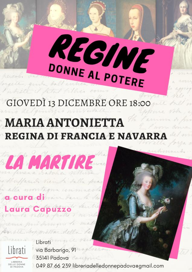 Regine, donne al potere. Maria Antonietta
