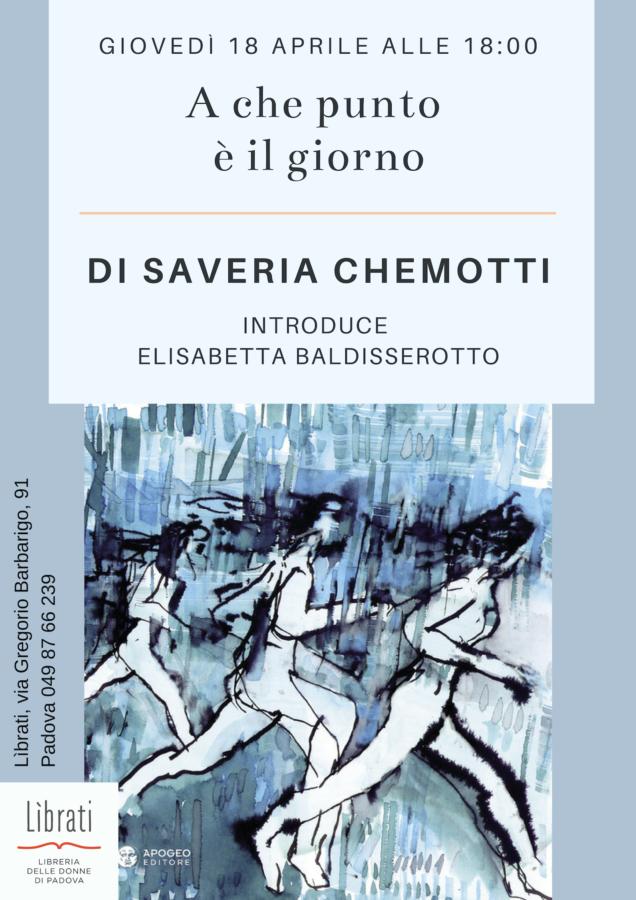 """""""A che punto è il giorno"""" di Saveria Chemotti"""