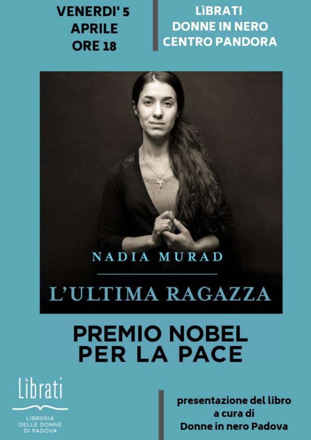 "Presentazione di ""L'ultima ragazza"" di Nadia Murad"
