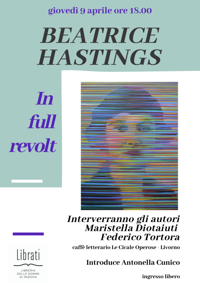 Beatrice Hastings - In full revolt