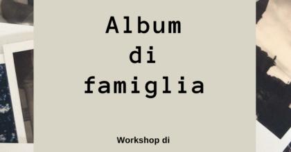 Album di famiglia: corso di scrittura autobiografica