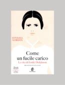 COME UN FUCILE CARICO. LA VITA DI EMILY DICKINSON