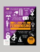 LIBRO DEL FEMMINISMO. GRANDI IDEE SPIEGATE IN MODO SEMPLICE