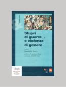 STUPRI DI GUERRA E VIOLENZE DI GENERE