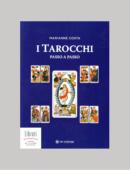 I TAROCCHI PASSO A PASSO