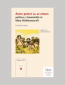 AVERE POTERE SU SE STESSE: POLITICA E FEMMINILITA' IN MARY WOLLSTONECRAFT