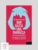 NON BASTA UNA PARRUCCA. STORIE DI TRANSESSUALISMO
