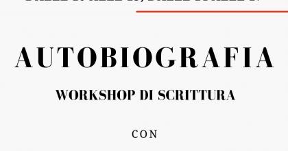 Autobiografia: workshop di scrittura