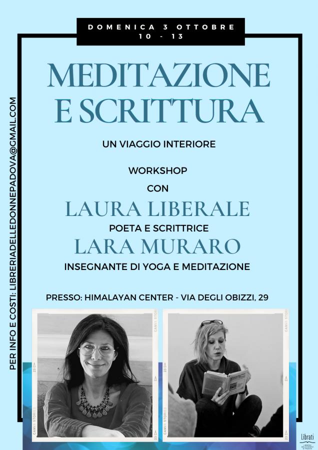 Meditazione e scrittura: un viaggio interiore. Workshop con Laura Liberale e Lara Muraro